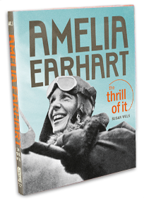 Amelia Earhart, Thrill Of It Book